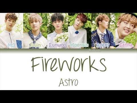 ASTRO 아스트로 Fireworks 아스트로   Color Coded   Han Rom Eng Lyrics