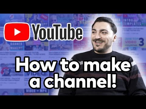 How to Make a YouTube Channel Properly!