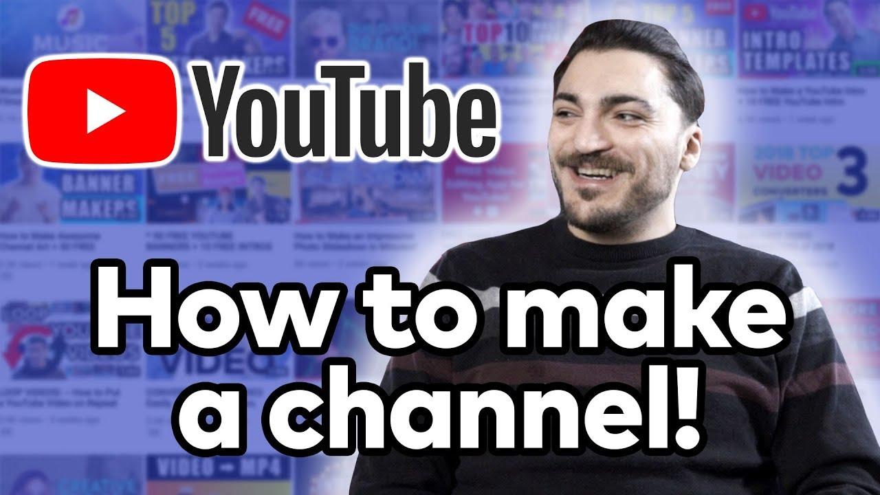 How to Make a YouTube Channel Properly! - YouTube