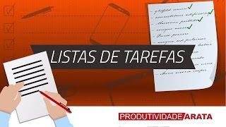 Como ser mais organizado com listas de tarefas | Produtividade Arata 11