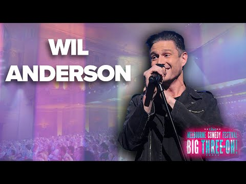 Wil Anderson - The Big Three Oh! (Ep 2)