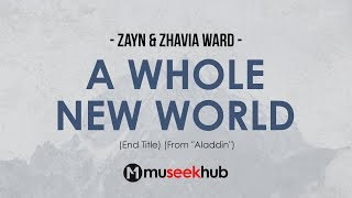 Gambar cover ZAYN & Zhavia Ward - A Whole New World (End Title) Full HD Lyrics 🎵