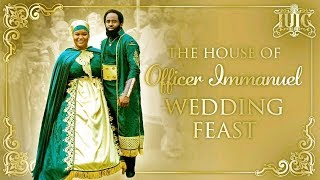 The Israelites: House of Officer Immanuel Wedding Feast