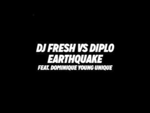 DJ Fresh Vs Diplo - Earthquake Feat. Dominique Young Unique
