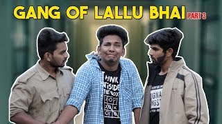 Gang Of Lallu Bhai - Part 3 | Hyderabadi Comedy | Warangal Diaries