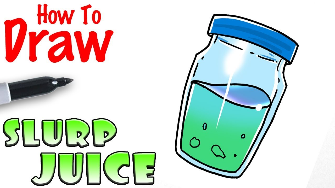 How To Draw The Slurp Juice Fortnite Youtube