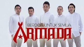 Armada  -  Berdoa Untuk Semua  ( Lyrics Video  ) | Lagu Religi 2015