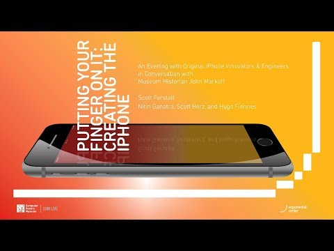 CHM Live │Putting Your Finger On It: Creating the iPhone