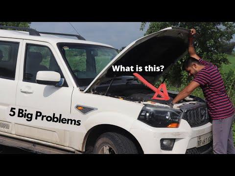 Mahindra scorpio 5 Big Problem.
