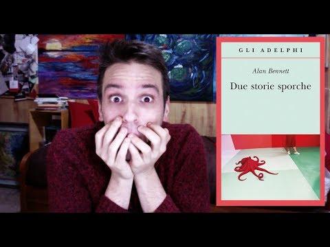 LIBRI TRASGRY: DUE STORIE SPORCHE (Alan Bennett)