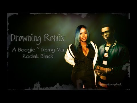 Drowning Remix Lyrics ~ A Boogie, Remy Ma, Kodak Black
