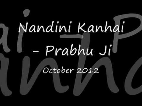 Nandini Kanhai   Prabhu Ji