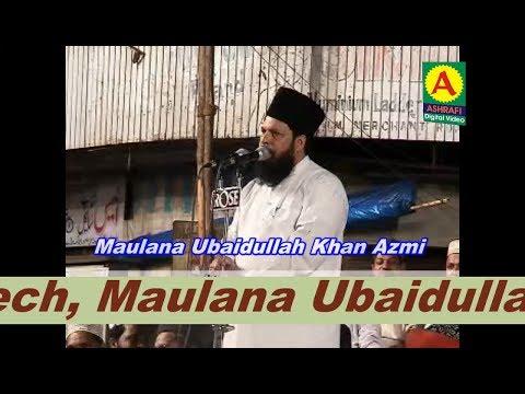 Topic Maut Ik Sachai hai Speech Maulana Ubaidullah Khan Azmi
