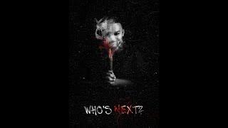 Who's Next || Horror Movie || Sankshay Babber Films || Evil Live Franchise
