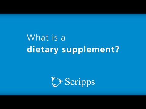 Scripps Health: What Is a Dietary Supplement?