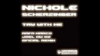 "NICOLE SCHERZINGER-TRY WITH ME ""OFFICIAL REMIX"" (RAFA MARCO & JOEL MUÑOZ)"