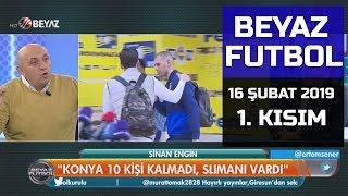 (..) Beyaz Futbol 16 Şubat 2019 Kısım 1/4 - Beyaz TV