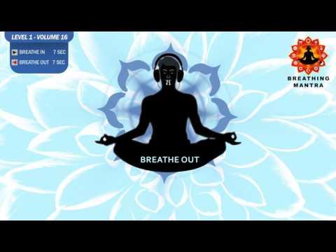 Guided Breathing mantra ( 7 - 7) Pranayama Breathing Exercise Level 1 vol 16