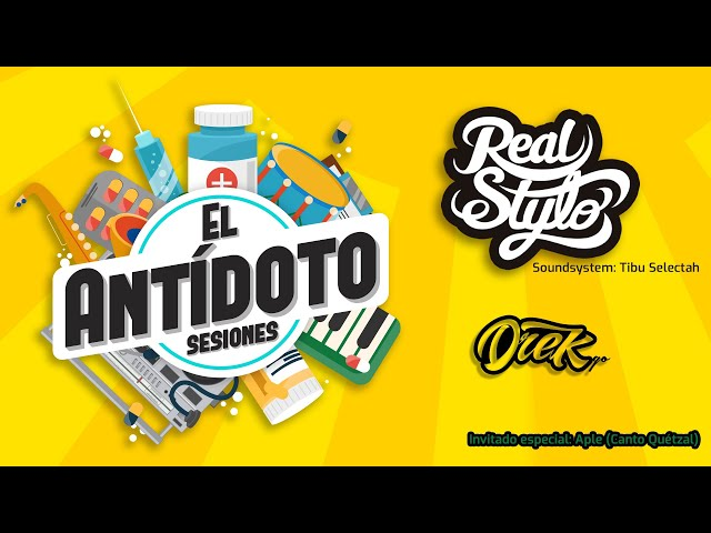 #LiveSessions | El Antídoto 1er Dosis: Real Stylo & Let Go