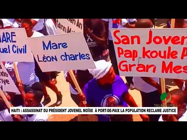 HAITI: ASSASSINAT DU PRÉSIDENT JOVENEL MOÏSE:  À PORT DE PAIX LA POPULATION RECLAME JUSTICE