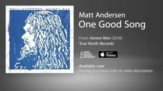 Baixar Matt Andersen - One Good Song