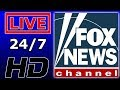 FOX NEWS LIVE - FOX NEWS LIVE STREAM NOW TODAY