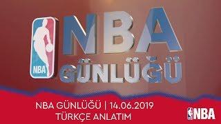NBA Günlüğü | 14.06.2019 | Türkçe Anlatım
