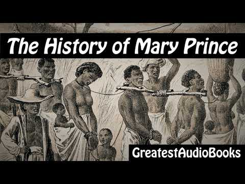 THE HISTORY OF MARY PRINCE by Mary Prince - FULL AudioBook | GreatestAudioBooks