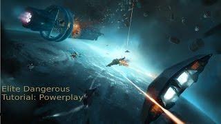 Elite Dangerous: Powerplay Tutorial