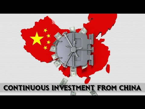 Continuous Investment From China