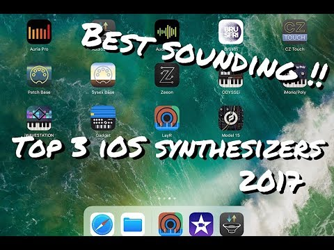 Top 3 iOS Synthesizers ( Best of 2017 )