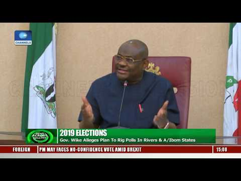 Wike Alleges Plan To Rig Election In Rivers, Akwa Ibom