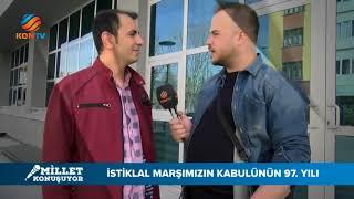 MİLLET KONUŞUYOR - İSTİKLAL MARŞININ KABULÜ - 15 MART 2018