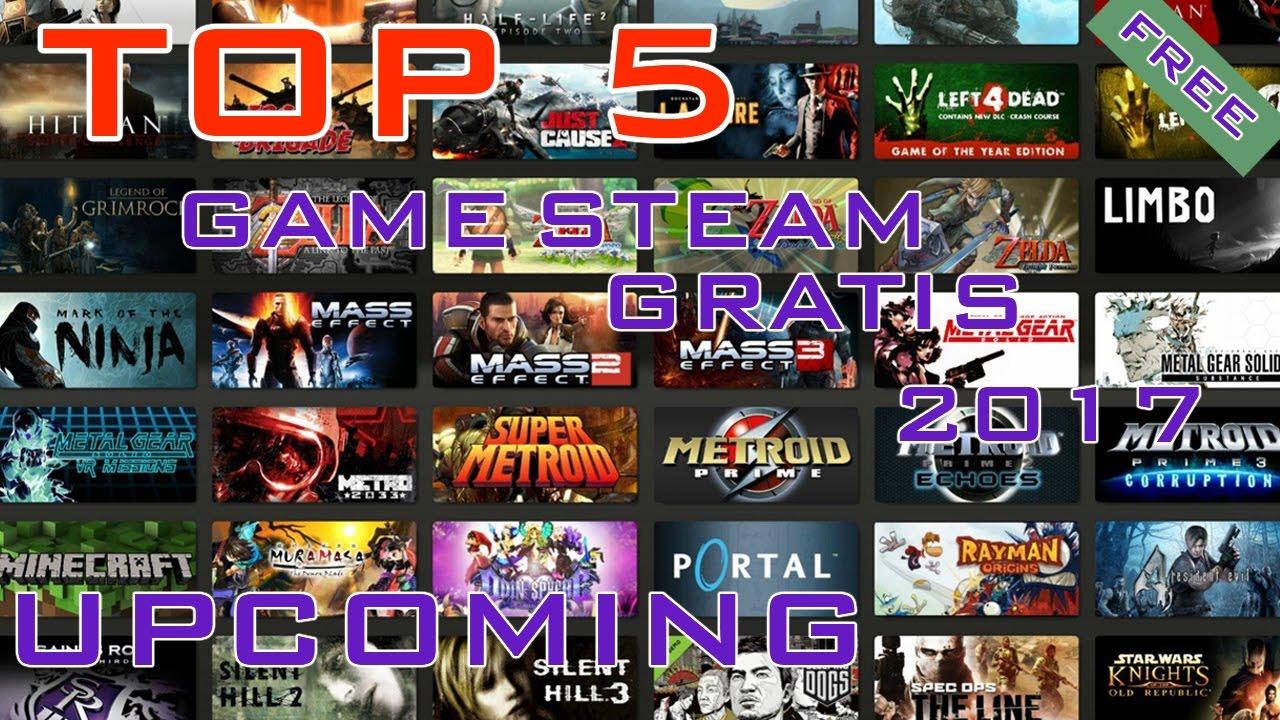 5 GAME PC GRATIS TERBAIK 2017 || STEAM FREE GAME UPCOMING ...