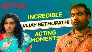 Incredible Vijay Sethupathi Acting Moments | Netflix India