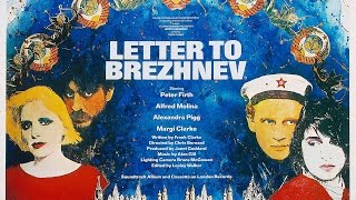 Letter to Brezhnev original trailer newly remastered