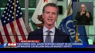 Calif. Gov. Newsom caught covering up massive $20B budget deficit