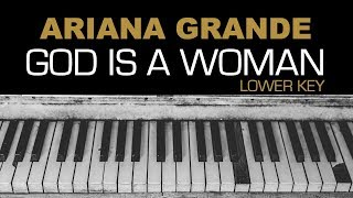 Ariana Grande - God Is A Woman Karaoke Instrumental Acoustic Piano Cover Lyrics On Screen LOWER KEY