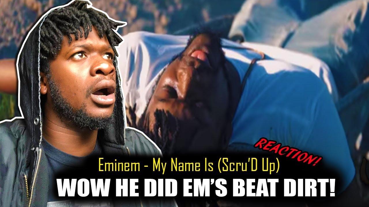 Eminem - My Name (SCRUD UP) REACTION!