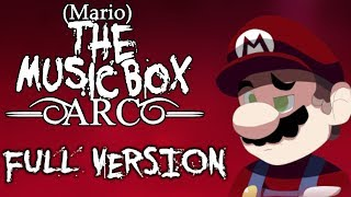 THIS IS THE FULL VERSION OF MARIO THE MUSIC BOX ARC