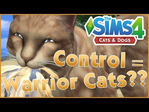 Control Your Cats & Dogs = Warrior Cats Time?! 🐱🐶 Sims 4: Cats & Dogs