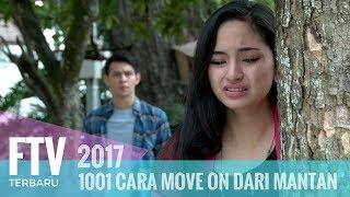 FTV Marcell Darwin & Valerie Tifanka | 1001 Cara Move On Dari Mantan