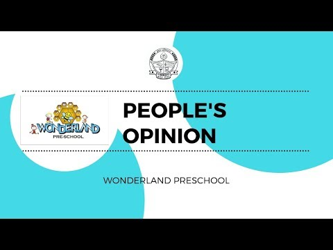 Opinion about Wonderland Preschool by Anand Bansode