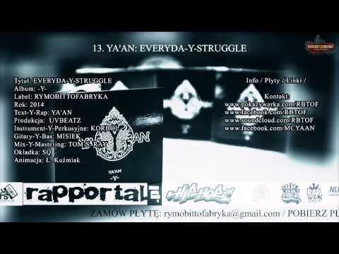 13. YA'AN: EVERYDAY STRUGGLE (EVERYDA-Y-STRUGGLE, LP -Y- 2014)