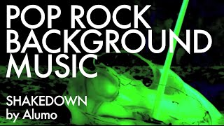 Pop Rock Background Music - Shakedown by Alumo