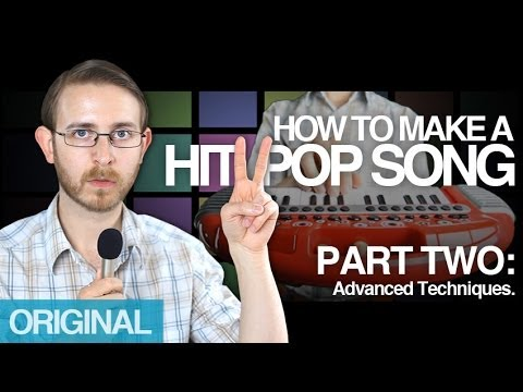 How To Make A Hit Pop Song Pt 2