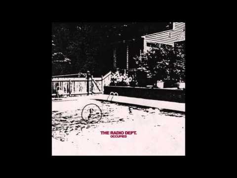 The Radio Dept  - Occupied (Single 2015)