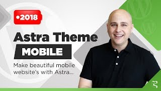 How To Make Astra WordPress Websites Mobile Perfect - Including Mobile Headers...
