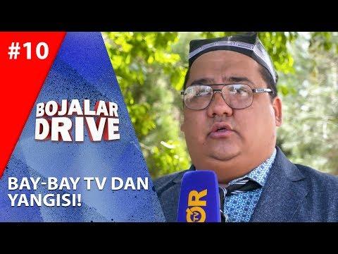 Bojalar Drive 10-son BAY-BAY TV DAN YANGISI!