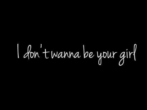 Don't Wanna Be Your Girl - Wet - Lyrics